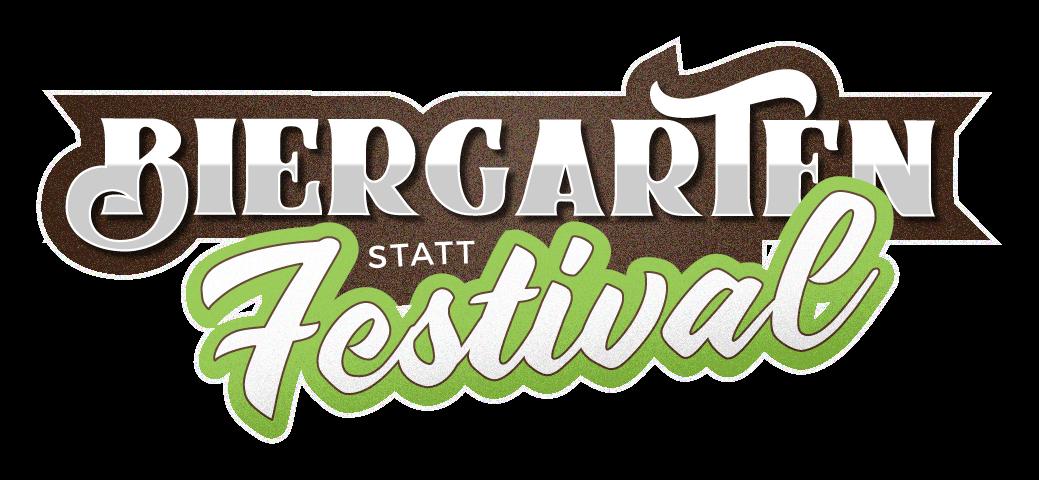 Biergarten statt Festival